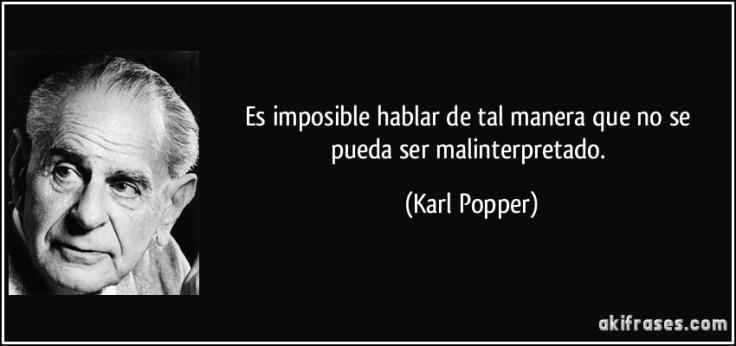 frase-es-imposible-hablar-de-tal-manera-que-no-se-pueda-ser-malinterpretado-karl-popper-126367